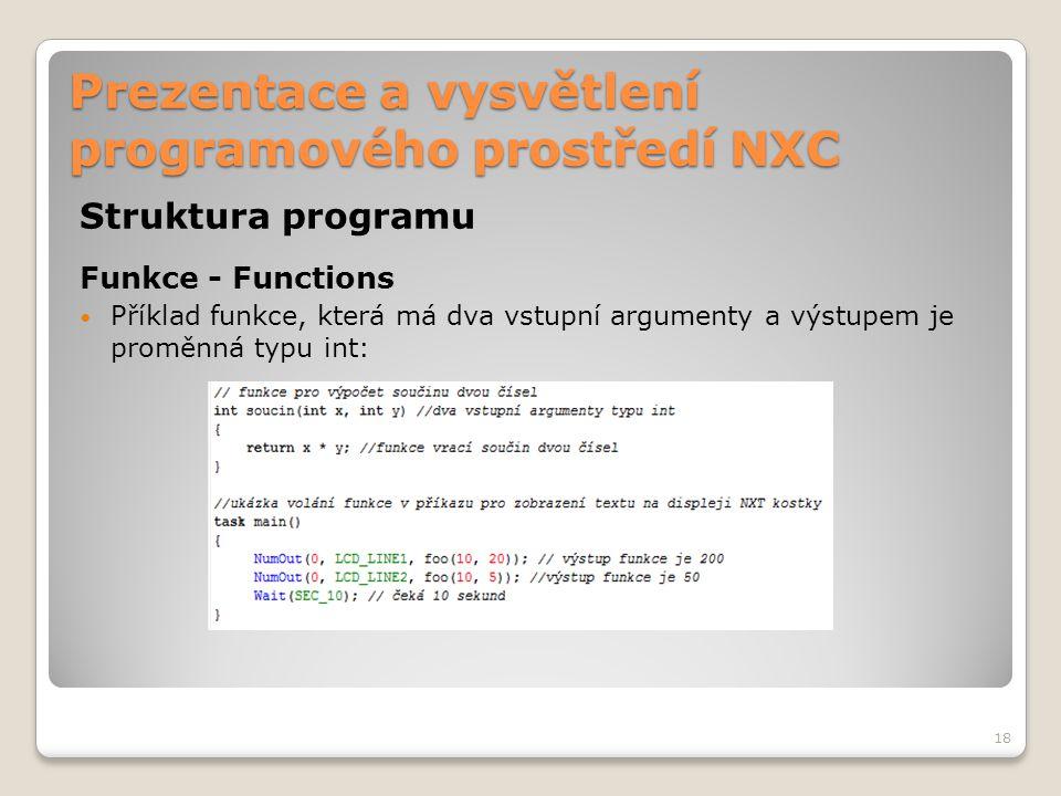 Prezentace a vysvětlení programového prostředí NXC