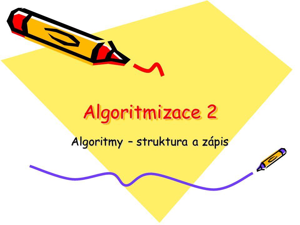 Algoritmy – struktura a zápis