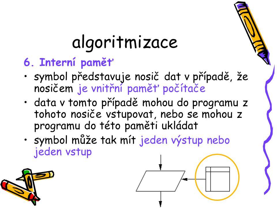 algoritmizace 6. Interní paměť