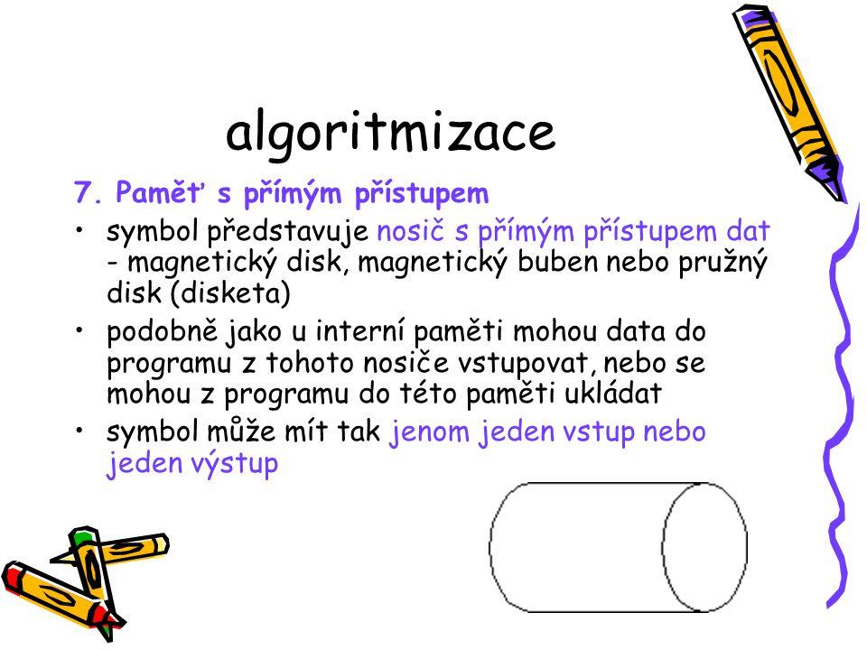 algoritmizace 7. Paměť s přímým přístupem