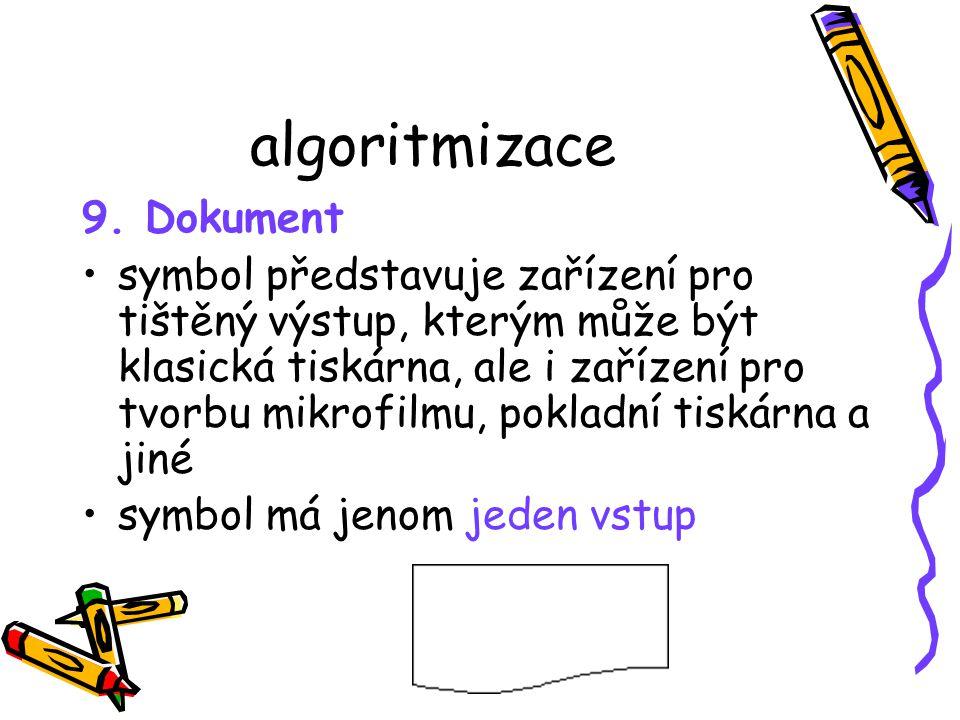 algoritmizace 9. Dokument