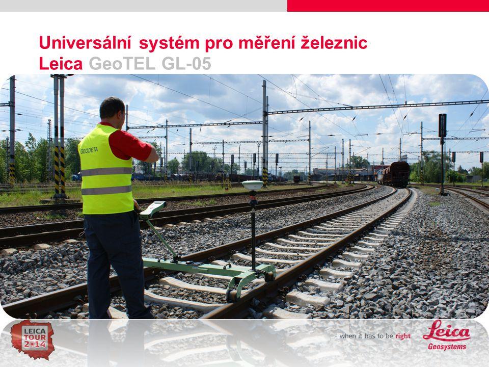 Universální systém pro měření železnic Leica GeoTEL GL-05