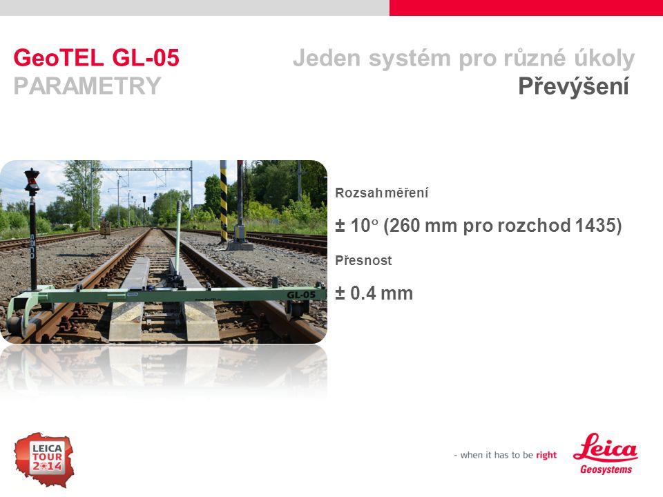 GeoTEL GL-05 Jeden systém pro různé úkoly PARAMETRY Převýšení
