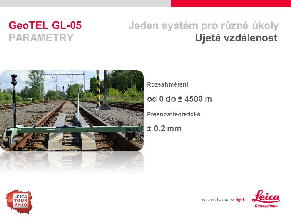 GeoTEL GL-05 Jeden systém pro různé úkoly PARAMETRY Ujetá vzdálenost