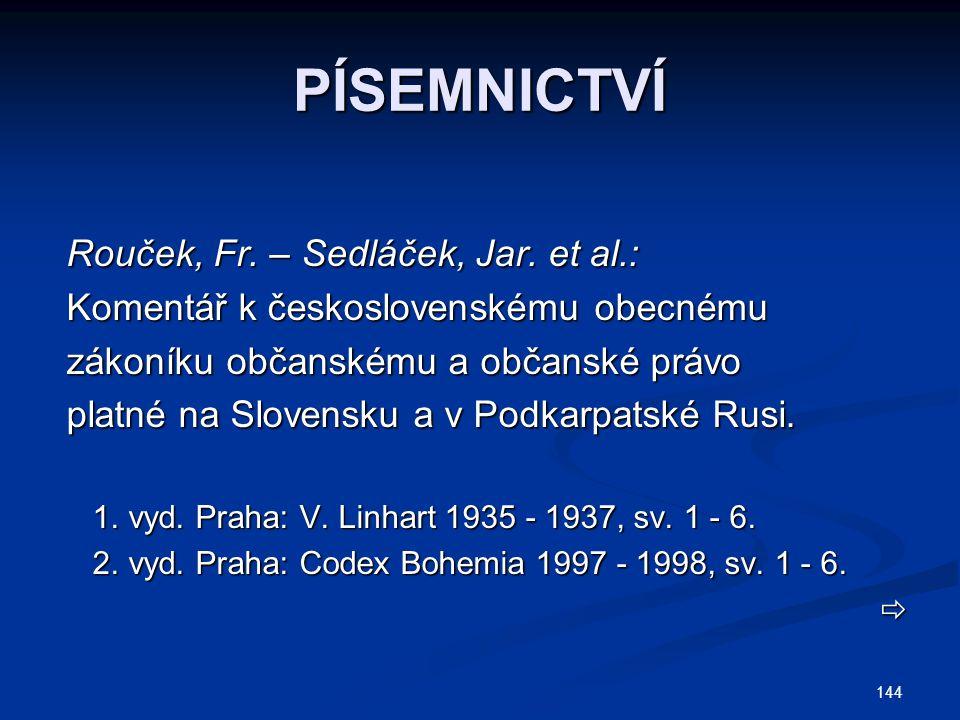 PÍSEMNICTVÍ Rouček, Fr. – Sedláček, Jar. et al.: