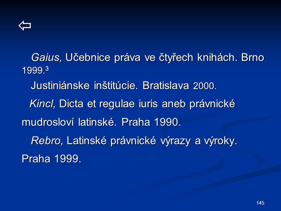  Gaius, Učebnice práva ve čtyřech knihách. Brno