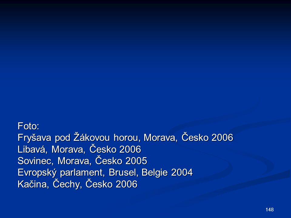 Foto: Fryšava pod Žákovou horou, Morava, Česko 2006. Libavá, Morava, Česko 2006. Sovinec, Morava, Česko 2005.
