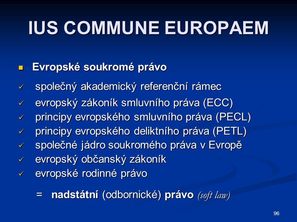 IUS COMMUNE EUROPAEM společný akademický referenční rámec