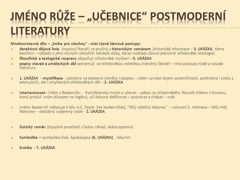 "JMÉNO RŮŽE – ""učebnice POSTMODERNÍ LITERATURY"