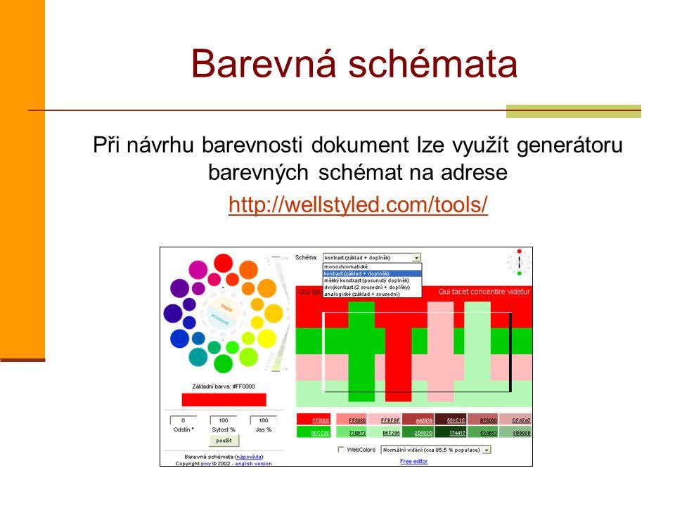 Barevná schémata Při návrhu barevnosti dokument lze využít generátoru barevných schémat na adrese.