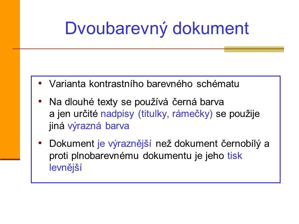 Dvoubarevný dokument Varianta kontrastního barevného schématu