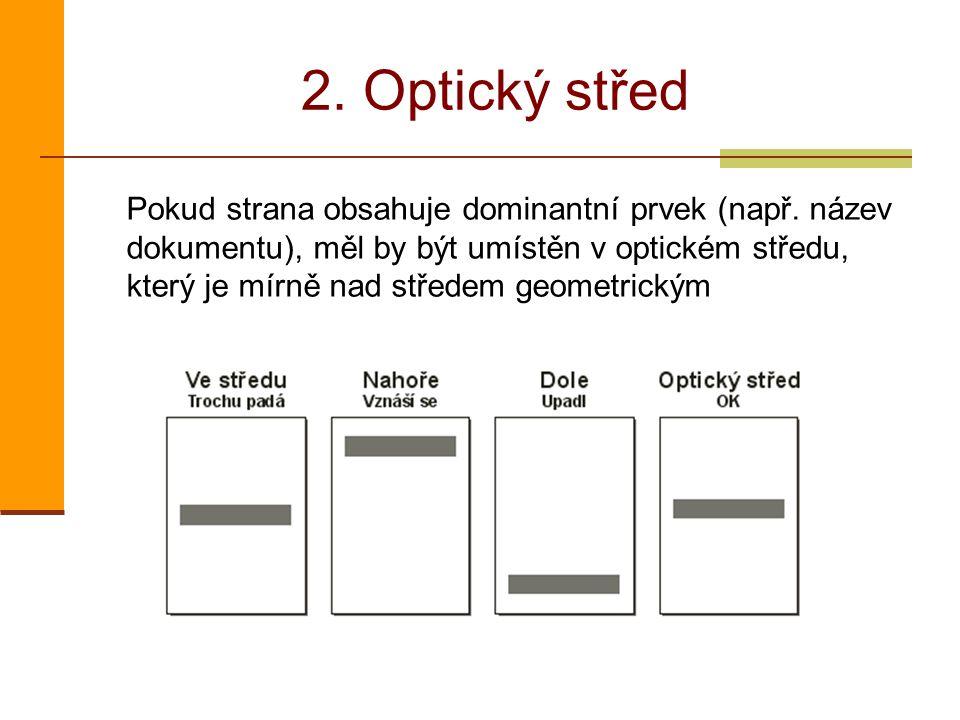 2. Optický střed