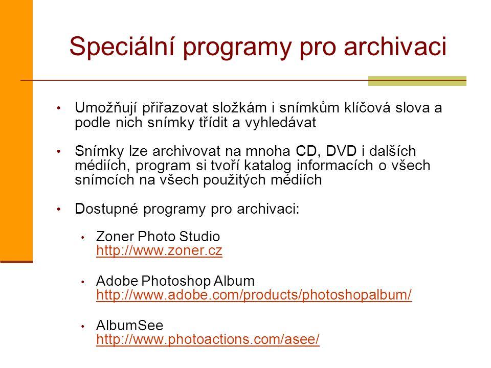 Speciální programy pro archivaci