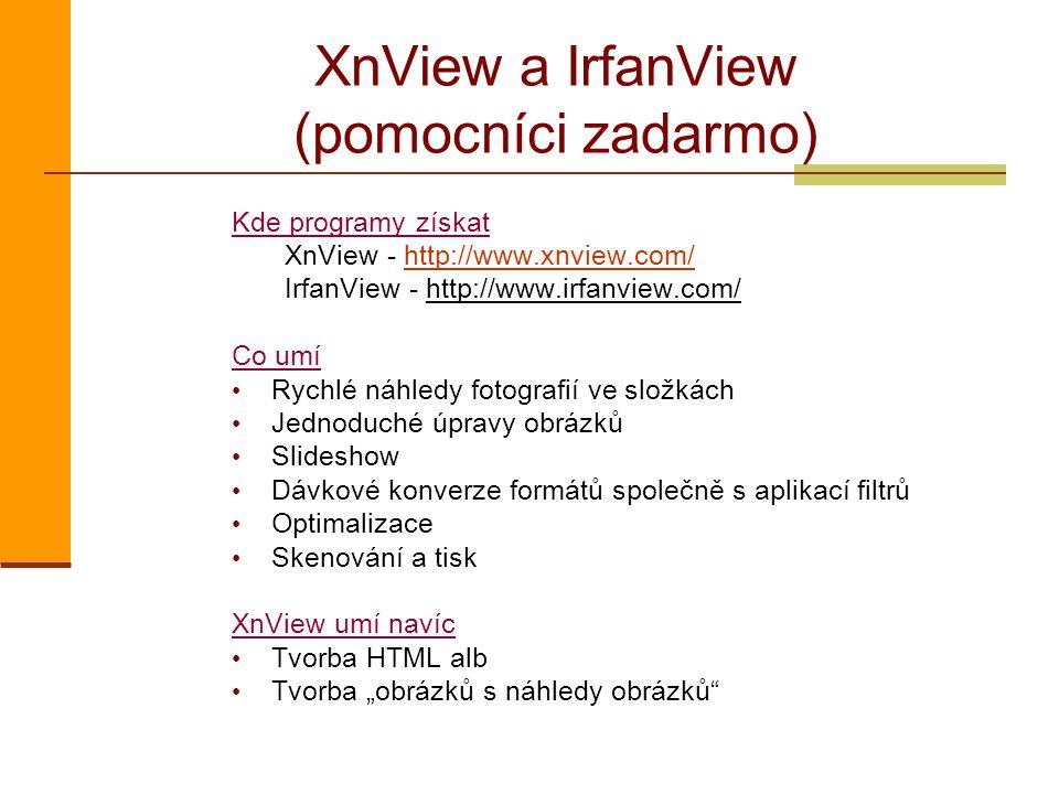 XnView a IrfanView (pomocníci zadarmo)
