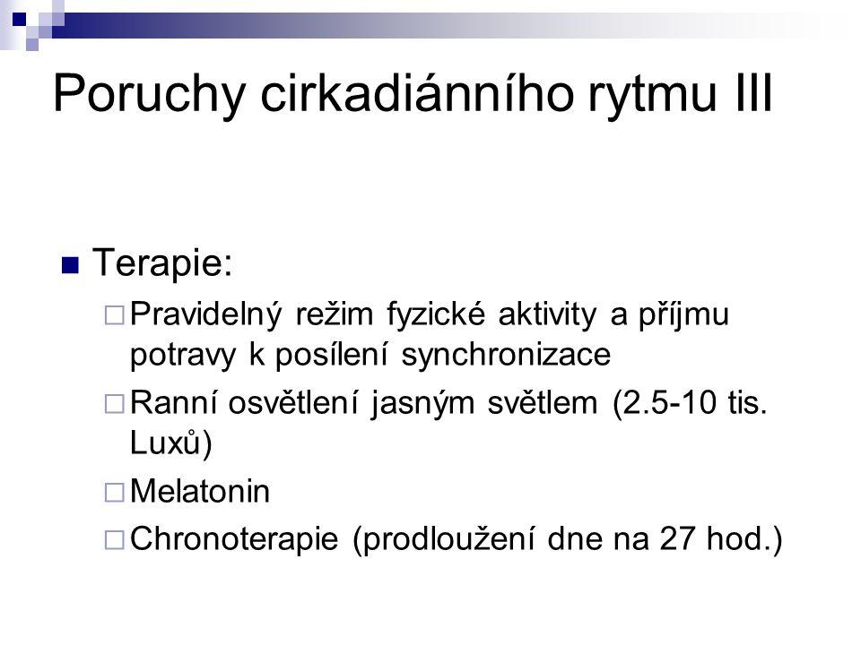 Poruchy cirkadiánního rytmu III