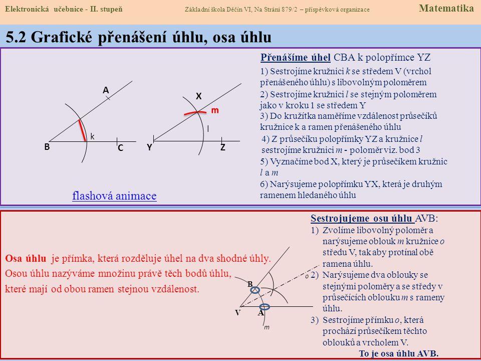 5.2 Grafické přenášení úhlu, osa úhlu
