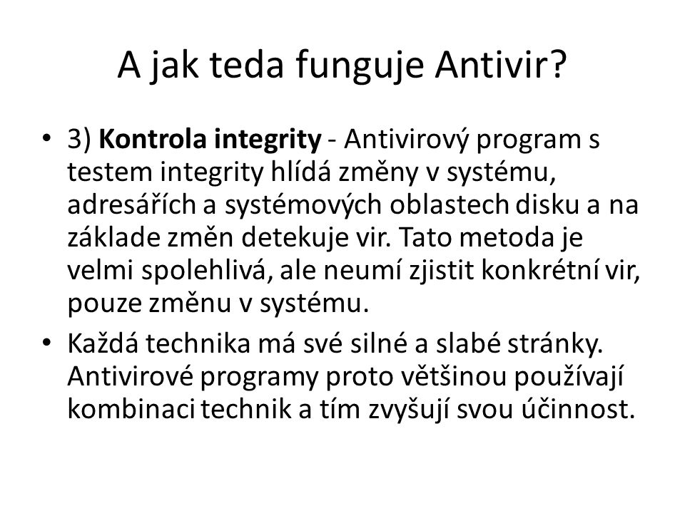 A jak teda funguje Antivir