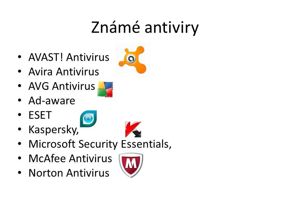 Známé antiviry AVAST! Antivirus Avira Antivirus AVG Antivirus Ad-aware