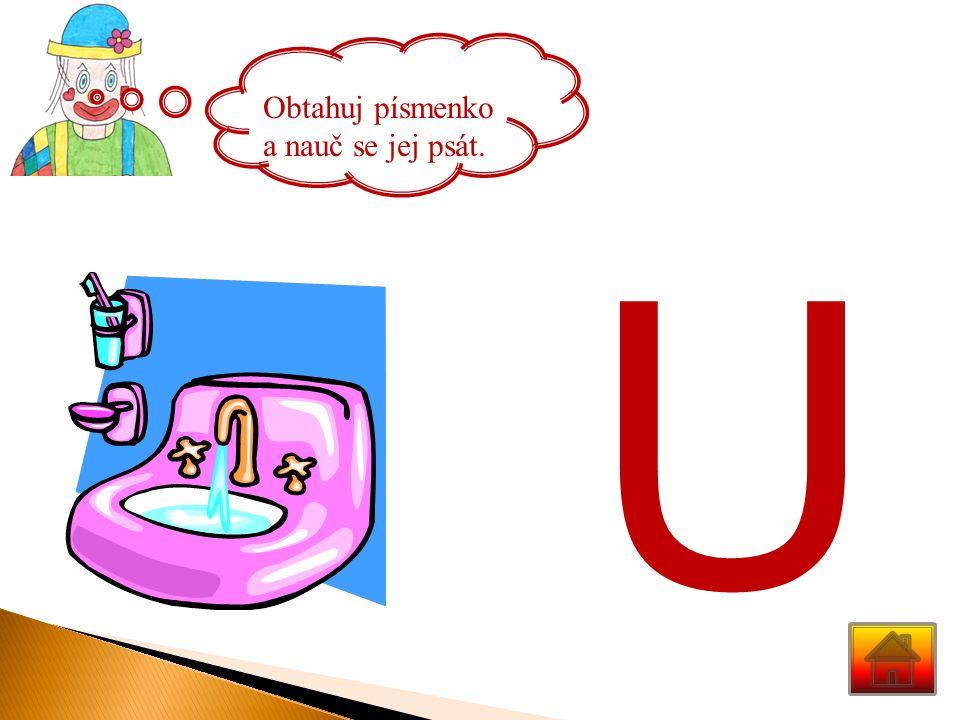 Obtahuj písmenko a nauč se jej psát.