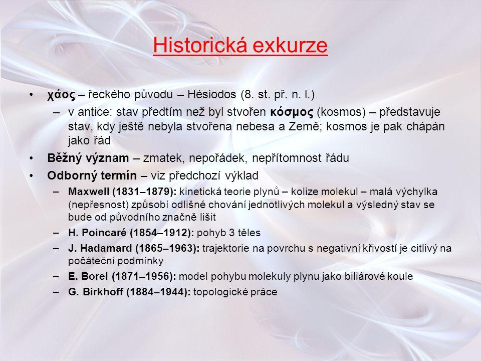 Historická exkurze χάος – řeckého původu – Hésiodos (8. st. př. n. l.)