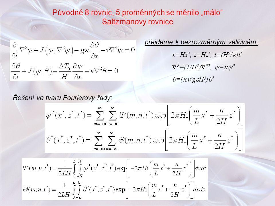 """Původně 8 rovnic, 5 proměnných se měnilo """"málo Saltzmanovy rovnice"""