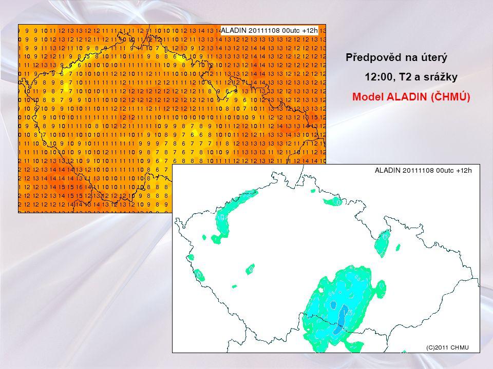 Předpověd na úterý 12:00, T2 a srážky Model ALADIN (ČHMÚ)