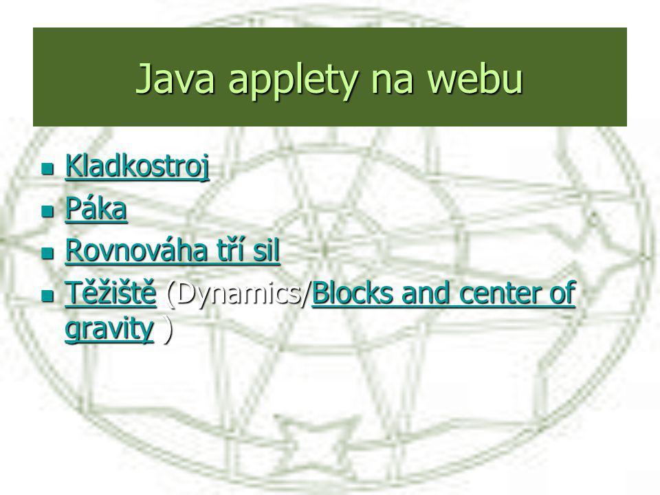 Java applety na webu Kladkostroj Páka Rovnováha tří sil