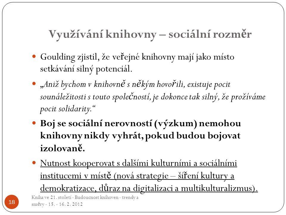 Využívání knihovny – sociální rozměr