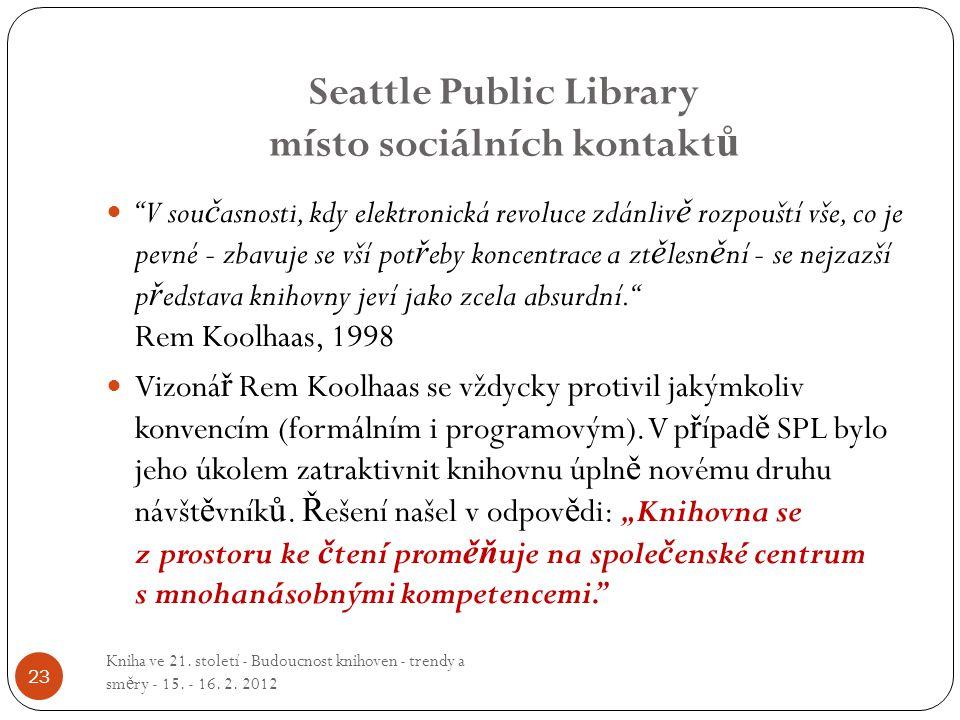 Seattle Public Library místo sociálních kontaktů