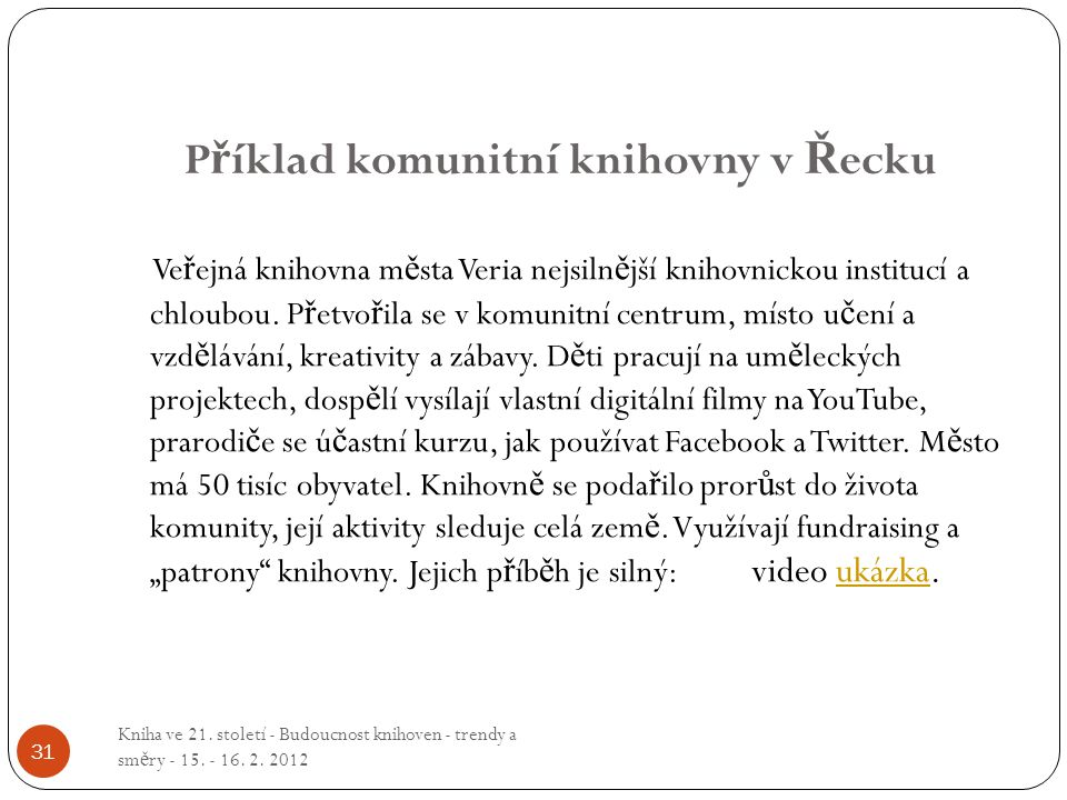 Příklad komunitní knihovny v Řecku