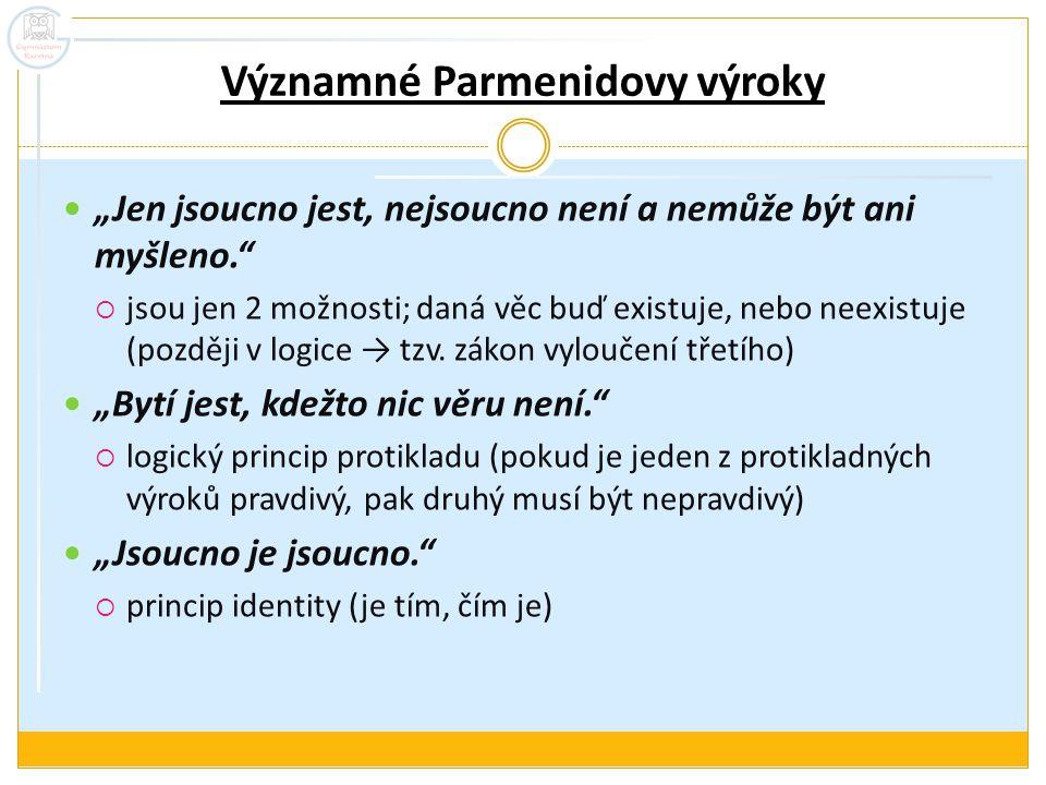 Významné Parmenidovy výroky