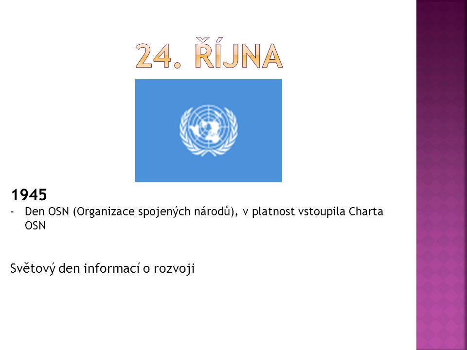 24. října 1945 Světový den informací o rozvoji