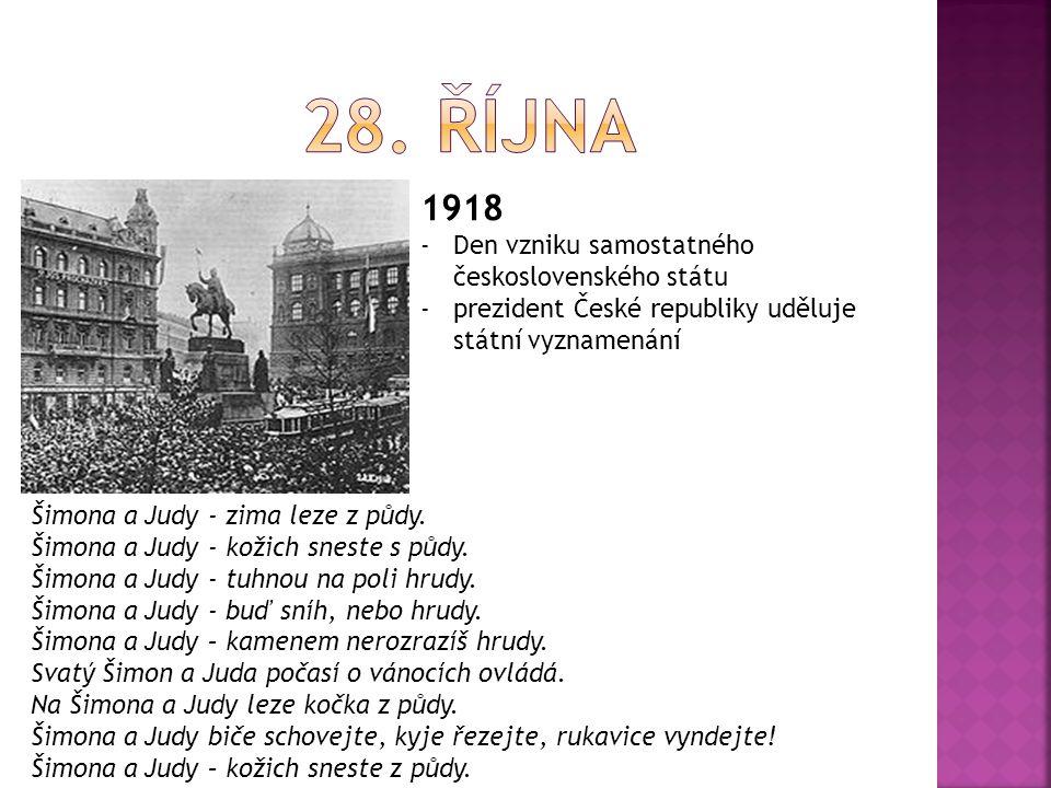 28. října 1918 Den vzniku samostatného československého státu