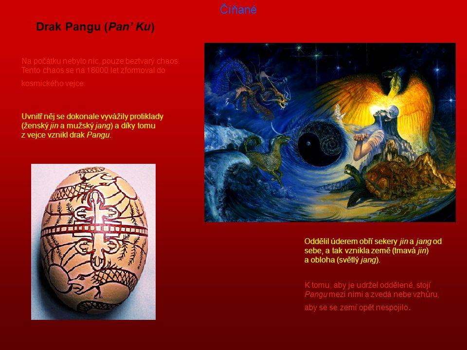 Číňané Drak Pangu (Pan' Ku)