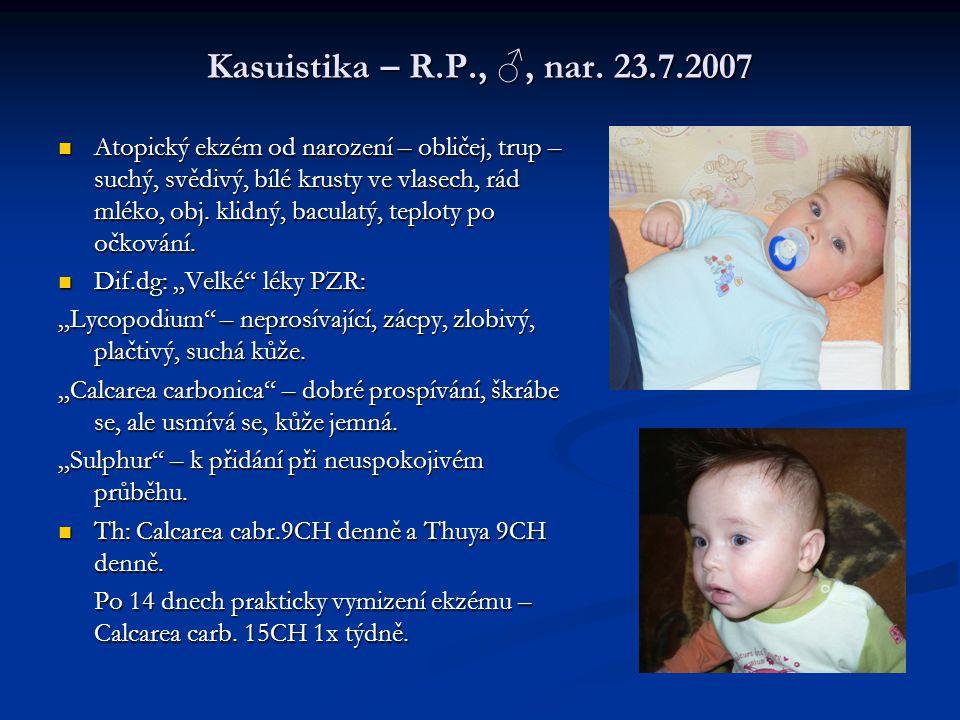 Kasuistika – R.P., ♂, nar. 23.7.2007