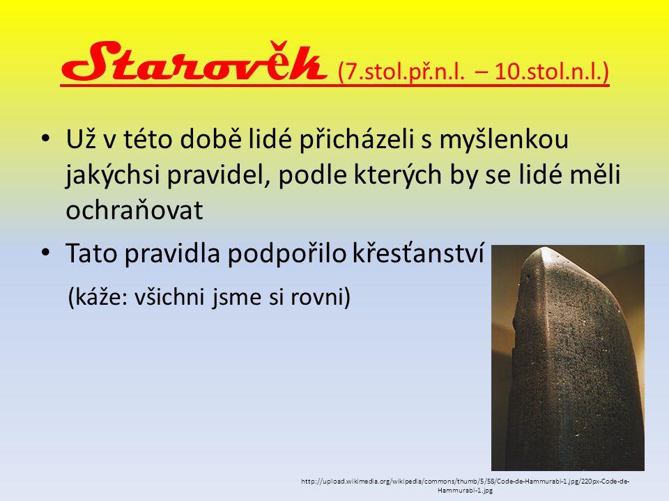 Starověk (7.stol.př.n.l. – 10.stol.n.l.)