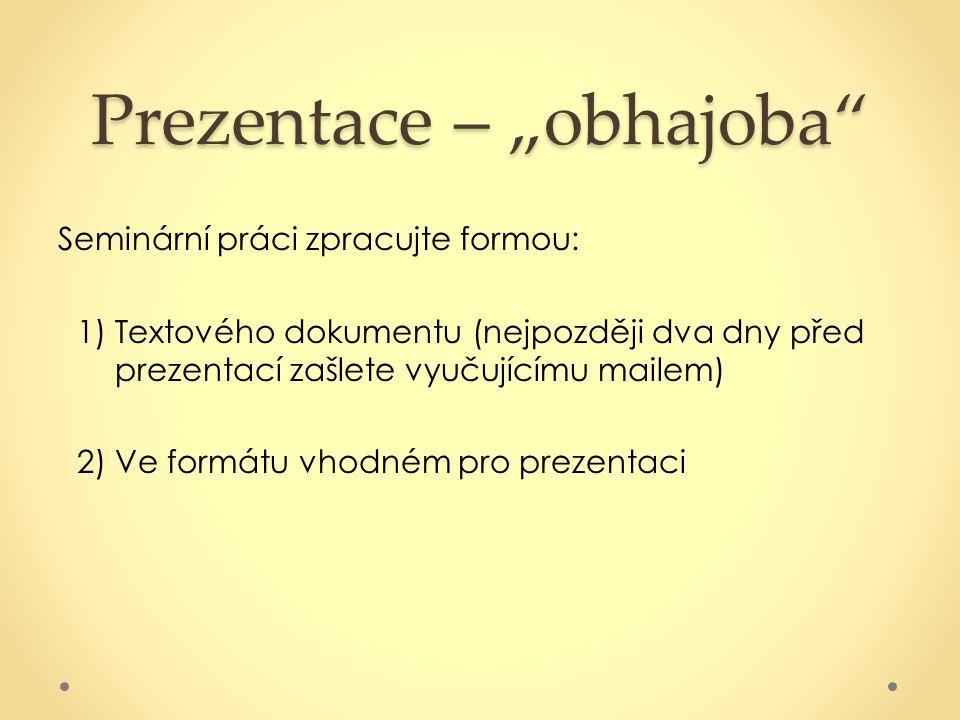 "Prezentace – ""obhajoba"