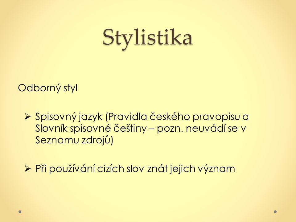 Stylistika Odborný styl