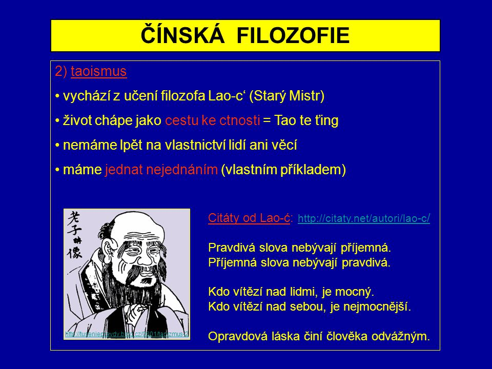 ČÍNSKÁ FILOZOFIE 2) taoismus