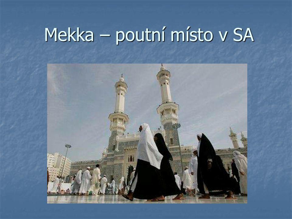 Mekka – poutní místo v SA