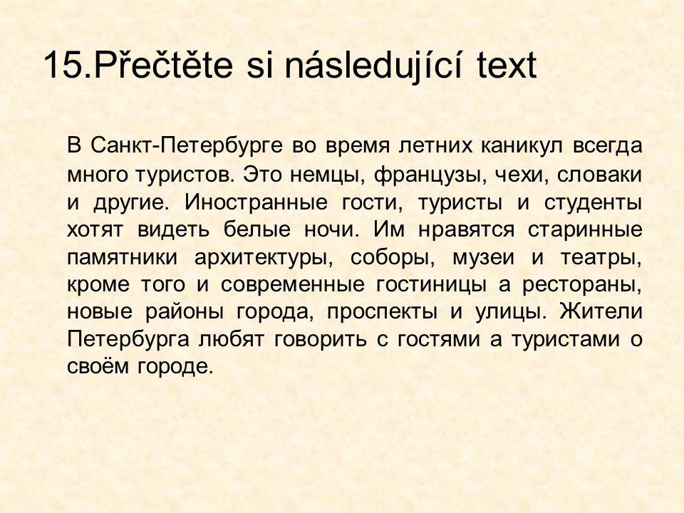 15.Přečtěte si následující text