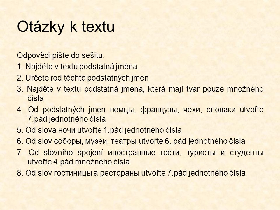 Otázky k textu Odpovědi pište do sešitu.