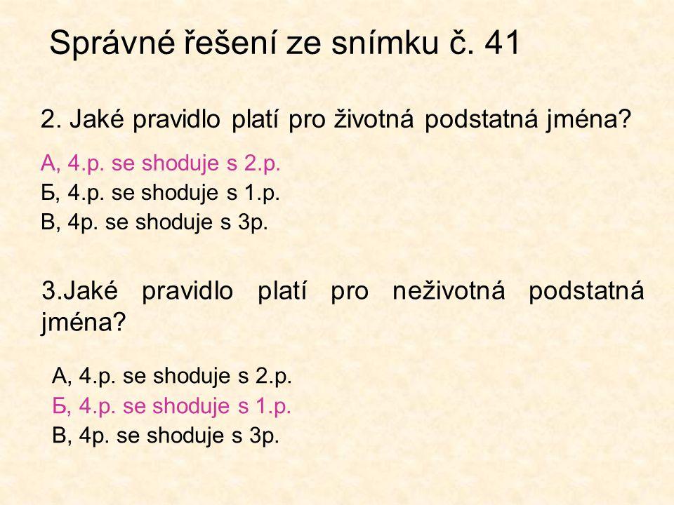 Správné řešení ze snímku č. 41 2