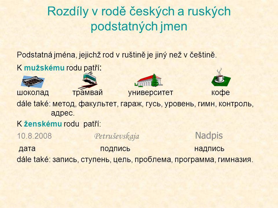 Rozdíly v rodě českých a ruských podstatných jmen