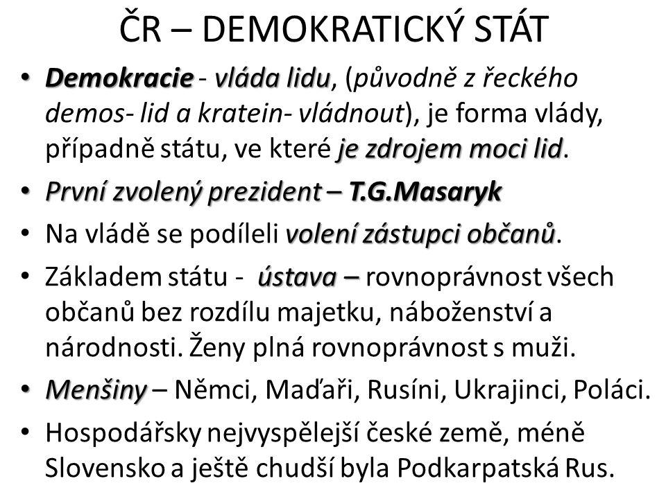ČR – DEMOKRATICKÝ STÁT