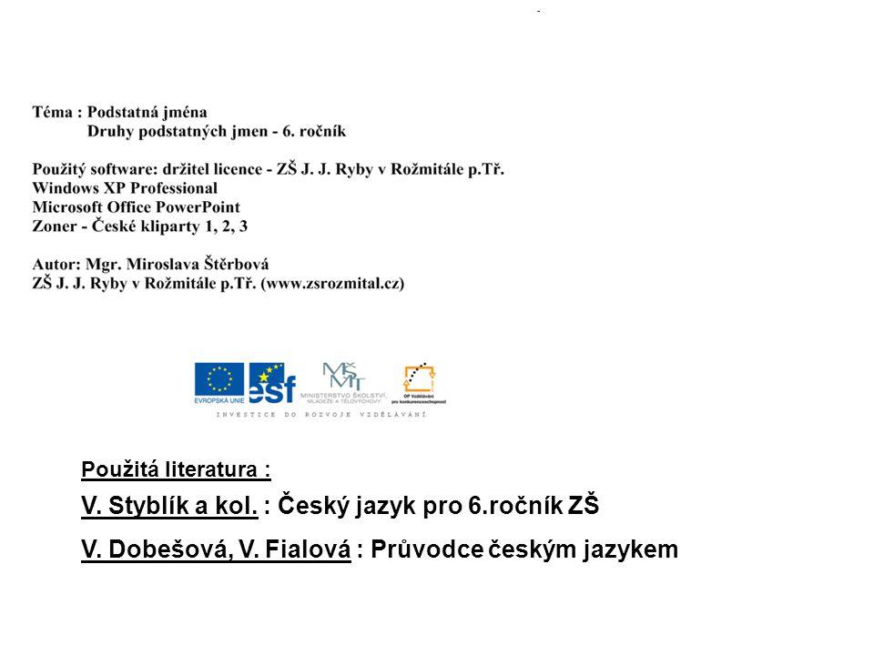 V. Styblík a kol. : Český jazyk pro 6.ročník ZŠ