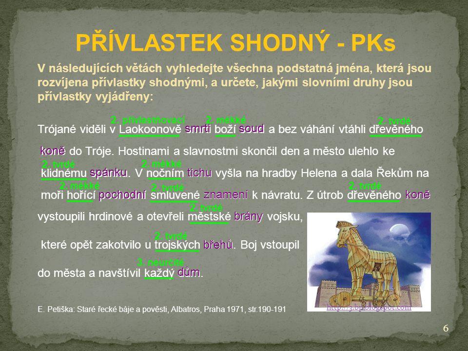 PŘÍVLASTEK SHODNÝ - PKs