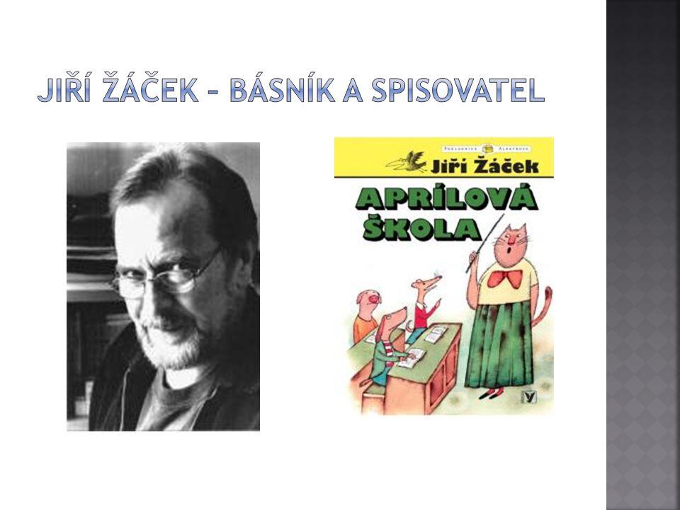 Jiří Žáček – básník a spisovatel