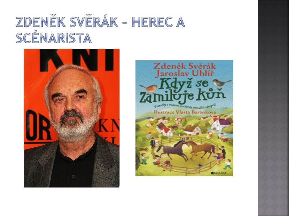 Zdeněk Svěrák – herec a scénarista