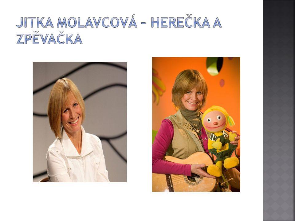Jitka Molavcová – herečka a zpěvačka